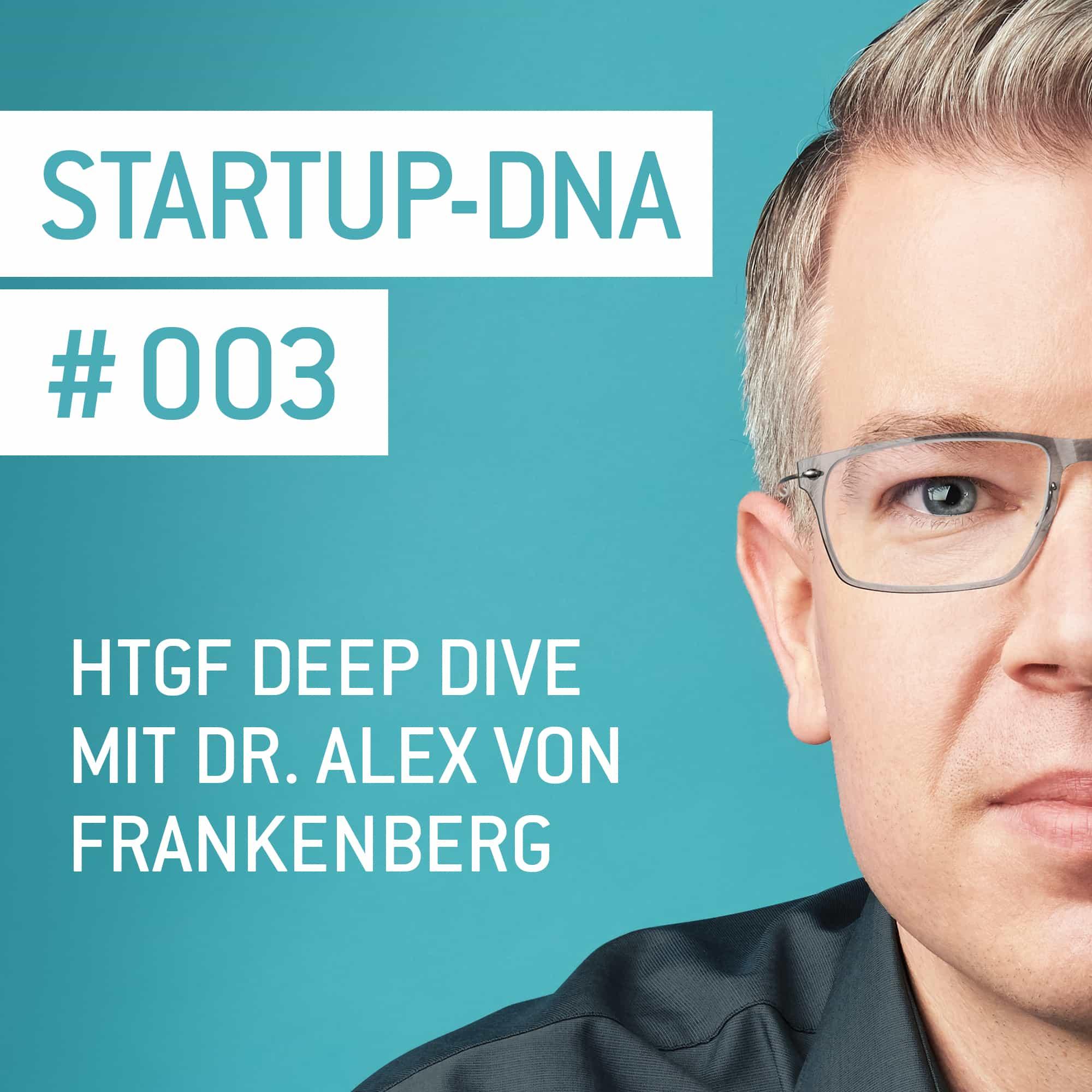 HTGF Deep Dive mit Dr. Alex von Frankenberg