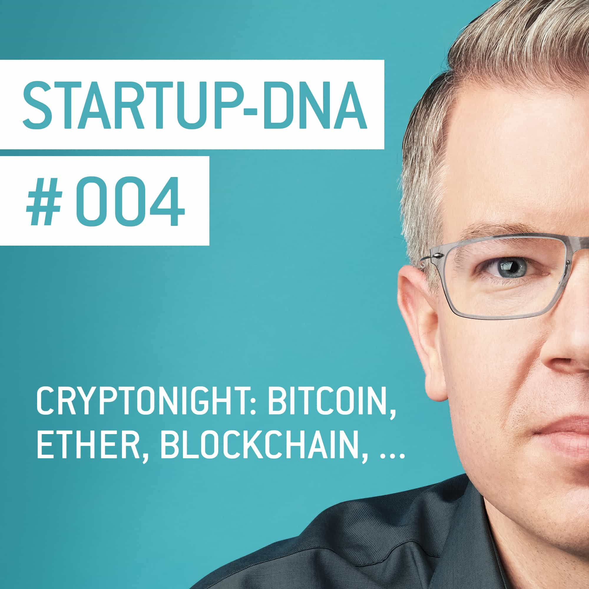 #004 CryptoNight: Bitcoin, Ether, Blockchain,…