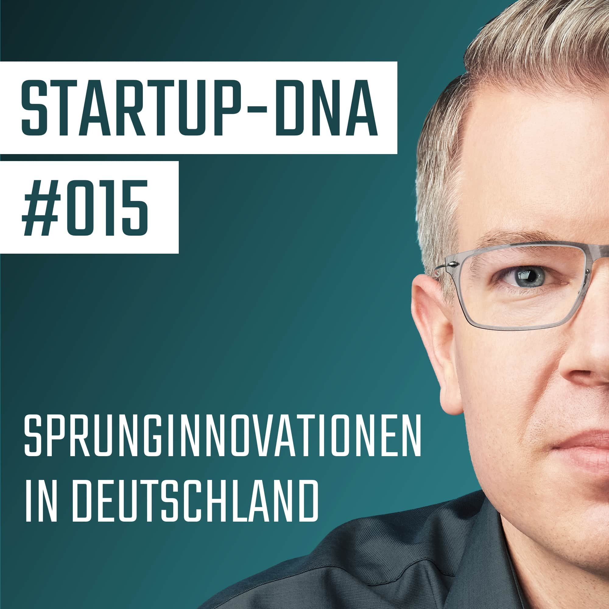 #015 Sprunginnovationen in Deutschland