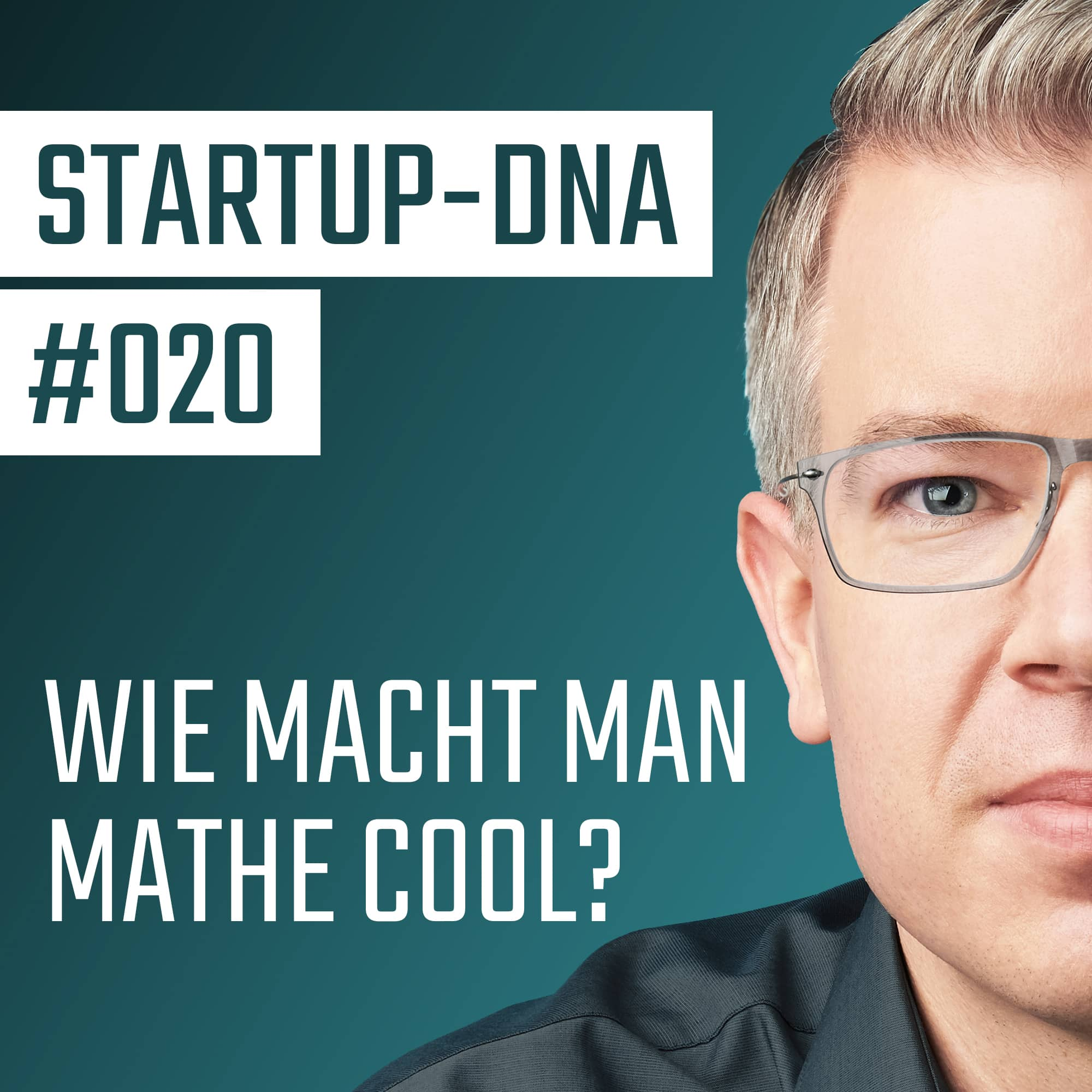 #020 Wie macht man Mathe cool? Rocking Education mit Daniel Jung!